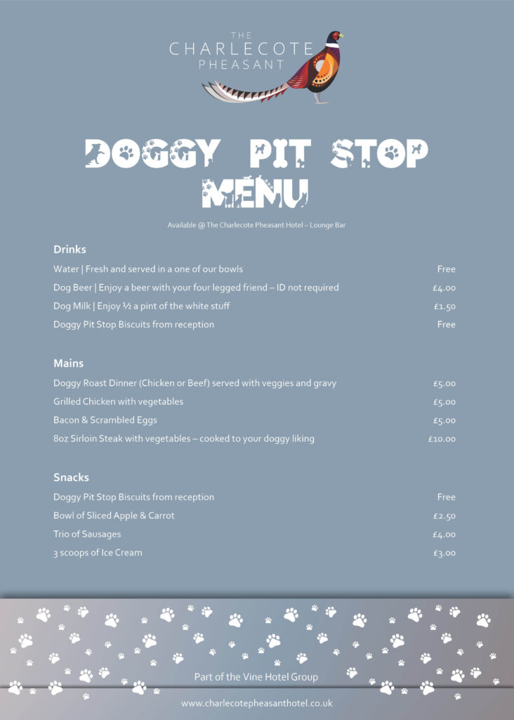Doggy Pit Stop Charlecote Pheasant Hotel MENU